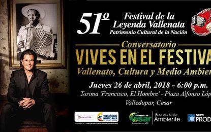 Este jueves realizaran el conversatorio 'Vives en el Festival, Vallenato, Cultura y Medio Ambiente'